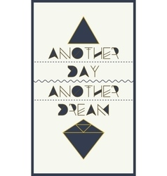simple geometric motivational poster vector image