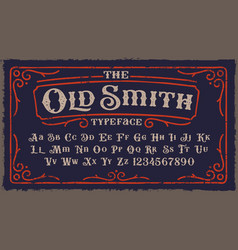 a vintage rough font in victorian style vector image