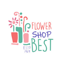 best flower shop logo template colorful hand drawn vector image