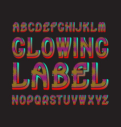 Glowing letters label typeface colorful vector