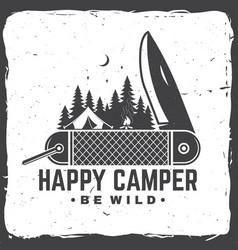 happy camper be wild vector image