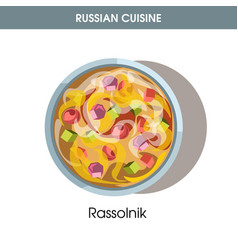 nutritious rassolnik in deep bowl from russian vector image