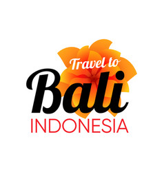 Bali travel logo with tropical beautiful flower vector