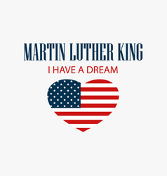 Martin luther king day heart with flag usa vector