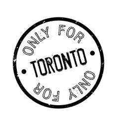 Only for toronto rubber stamp vector