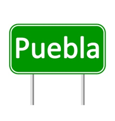 Puebla road sign vector