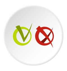 Tick and cross in circles icon circle vector