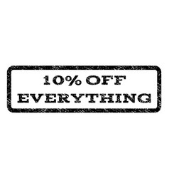 10 percent off everything watermark stamp vector image