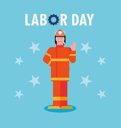 Labor day label with firefighter professional vector