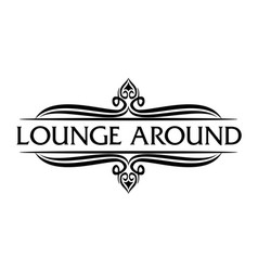 Letter lounge around vector