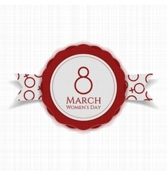 March 8 Womens Day round Banner on Ribbon vector