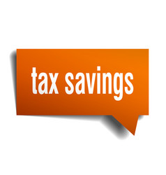 tax savings orange 3d speech bubble vector image