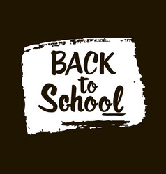 Back to school - lettering calligraphy phrase vector