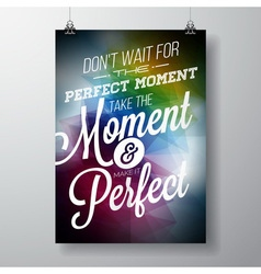 Inspiration quote on abstract color background vector