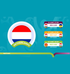 netherlands national team schedule matches in the vector image
