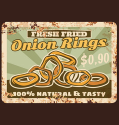 onion rings rusty metal plate fried snack vector image