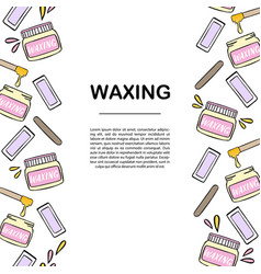 banner template with waxing and hair removal vector image