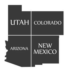 Utah - colorado - arizona - new mexico map vector