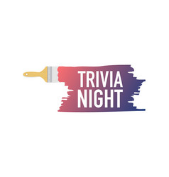 Banner with brushes paints - trivia night vector