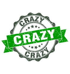 Crazy stamp sign seal vector