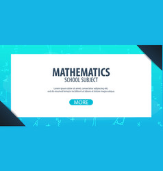 Mathematics subject back to school background vector