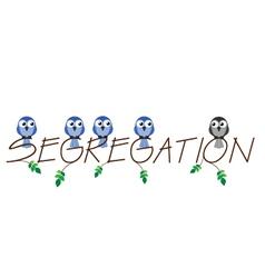 SEGREGATION vector