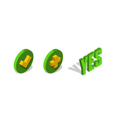 Check add mark 3d isometric icon yes letters vector