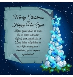 Christmas tree balls and card parchment for text vector image