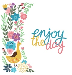 greeting card design enjoy the day lettering vector image