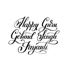 Happy Guru Gobind Singh Jayanti handwritten vector image
