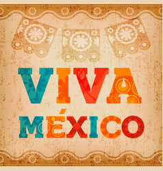 Viva mexico quote greeting card for holiday event vector