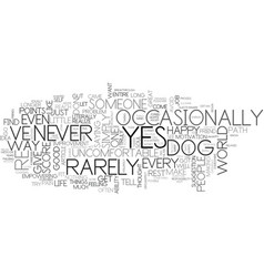 are you a yes dog text word cloud concept vector image vector image