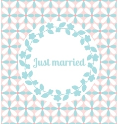 Just married wedding card with floral frame vector image vector image