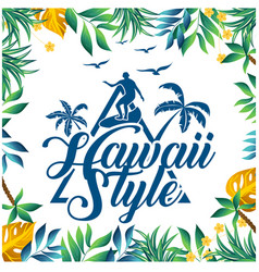 hawaii style surfing leaves coconut tree backgroun vector image