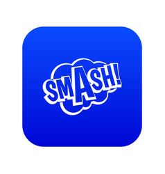 smash comic book bubble text icon digital blue vector image