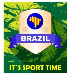 Digital brasil it is sport time vector image