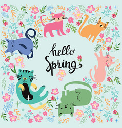 and inscription hello spring in circle with cats vector image