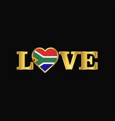 golden love typography south africa flag design vector image