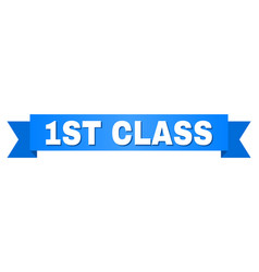 Blue ribbon with 1st class title vector
