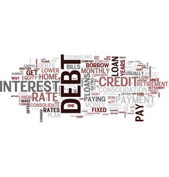 Eight ways to consolidate debt text background vector
