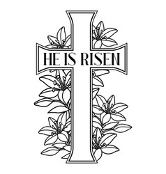 He is risen happy easter greeting card cross and vector