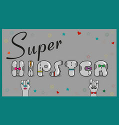 Super hipster artistic gray font vector