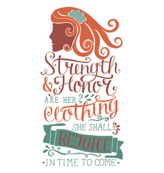 Hand lettering strength and honor are her clothing vector