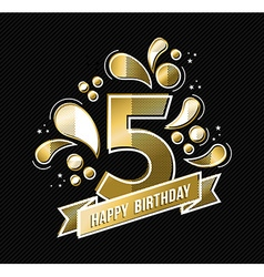 Happy birthday 5 year design for kid in gold color vector
