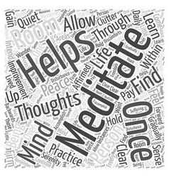 Personal life improved through meditation word vector