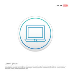 laptop icon flat design - white circle button vector image