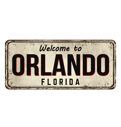 welcome to orlando vintage rusty metal sign vector image