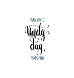 February 5 - unity day - burundi hand lettering vector