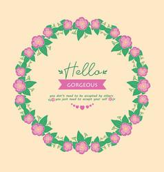 Hello gorgeous invitation card decoration vector
