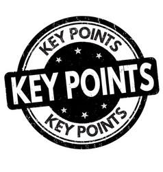 key points grunge rubber stamp vector image